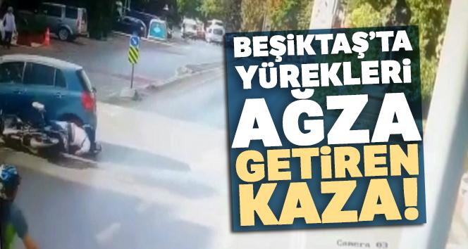 Beşiktaş'ta yürekleri ağza getiren kaza kamerada