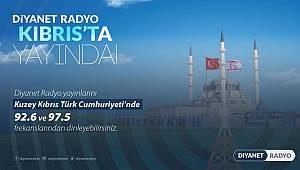 Diyanet Radyo artık Kıbrıs'ta da yayında