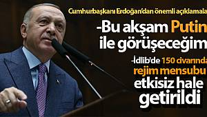 Cumhurbaşkanı Erdoğan: 'İdlib'de 150 civarında rejim mensubu etkisiz hale getirildi'