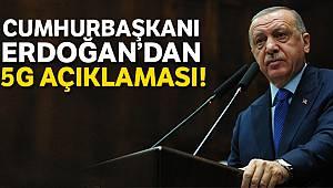 Cumhurbaşkanı Erdoğan: 'Yerli 5G teknolojinin altyapısını kurmadan 5G'ye geçemeyiz'