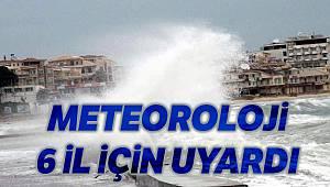 Meteorolojiden 6 il için