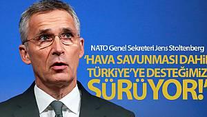 NATO Genel Sekreteri Stoltenberg: 'Türkiye'ye havadan koruma sağlayacağız'