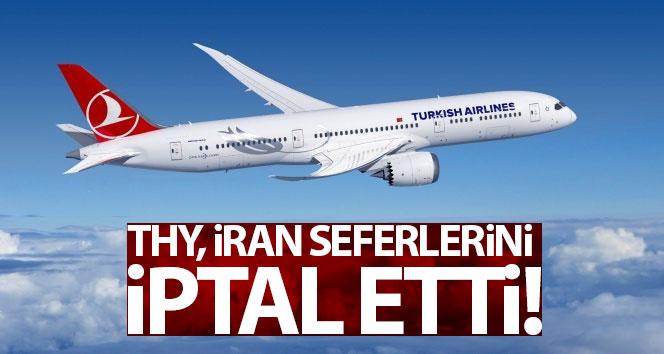 THY, İran seferlerini iptal etti