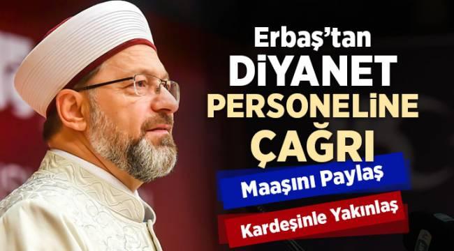 Erbaş'tan Diyanet personeline çağrı