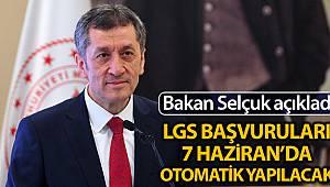Milli Eğitim Bakanı Ziya Selçuk: '7 Haziran 2020'de LGS'nin başvurularını otomatik olarak yapacağız'