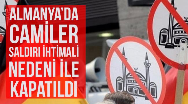 Almanya Camiler tedbir amaçlı kapattı