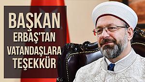Başkan Erbaş'tan vatandaşlara teşekkür