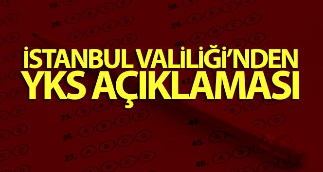 İstanbul Valiliği'nden YKS açıklaması