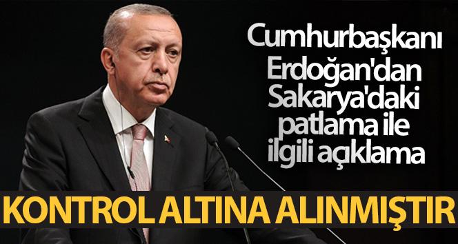 Cumhurbaşkanı Erdoğan'dan Sakarya'daki patlama ile ilgili açıklama