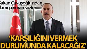 Dışişleri Bakanı Çavuşoğlu: 'Hakkaniyet bekliyoruz'