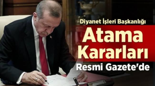 Diyanet İşleri Başkanlığı Atama Kararları Resmi Gazete'de