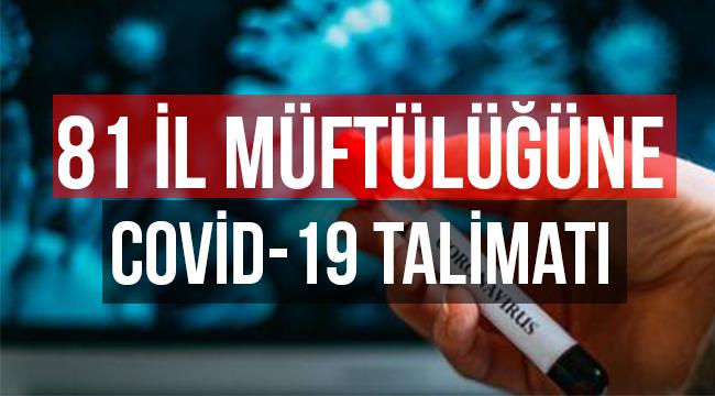 Diyanetten 81 il müftülüğüne Covid-19 Talimatı