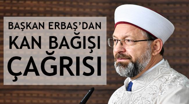 Başkan ERBAŞ da Kan Bağışı Çağrısı