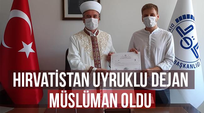 Hırvatistan uyruklu Dejan Müslüman oldu