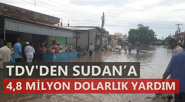 TDV'den Sudan'a 4,8 milyon dolarlık yardım