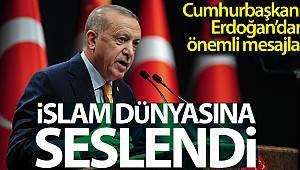 Cumhurbaşkanı Erdoğan: 'Dinin özünü anlamak yeni kapılar açar'