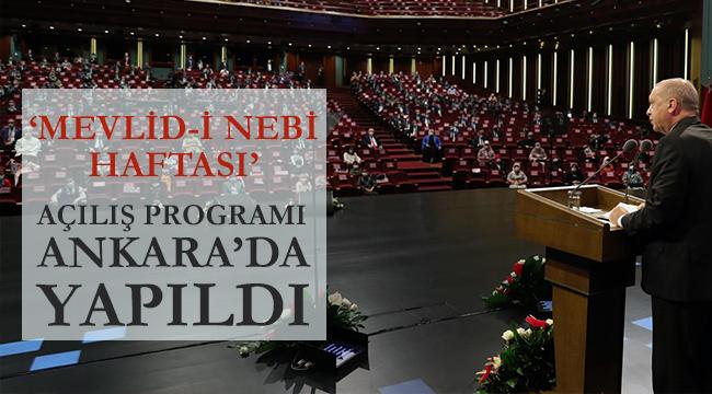 Mevlid-i Nebi Haftası'nın açılış programı Ankara'da yapıldı
