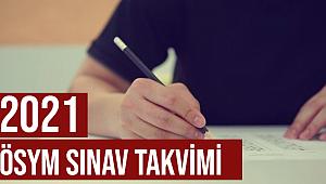 2021 ÖSYM Sınav Takvimi