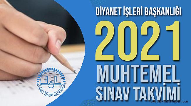 2021 Yılı Muhtemel Sınav Takvimi