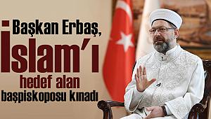 Başkan ERBAŞ dan Kınama