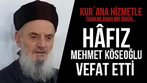 Hafız Hacı Mehmet köseoğlu Hocaefendi Vefat etti.