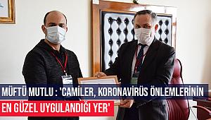 'Camiler, koronavirüs önlemlerinin en güzel uygulandığı yer'