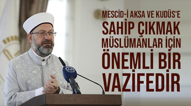 Erbaş, 'Kudüs Haftası İstişare Toplantısı'na katıldı.