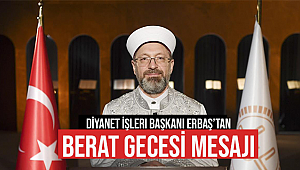 Başkan Erbaş'tan Berat Gecesi Mesajı