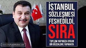 Güldemir, İstanbul Sözleşmesi'nin feshedilmesi memnuniyet verici