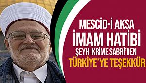 Mescid-i Aksa İmamından Türkiye'ye teşekkür