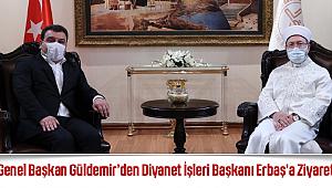 Başkan Güldemir'den Diyanet İşleri Başkanı Erbaş'a Ziyaret