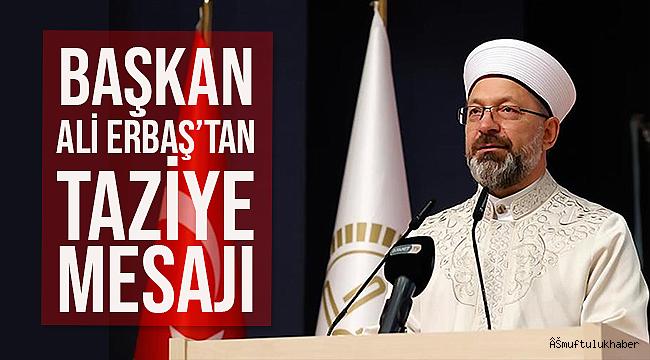 Başkan ERBAŞ tan Taziye Mesajı