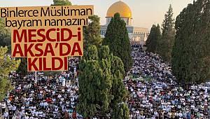 Binlerce Müslüman, bayram namazını Mescid-i Aksa'da kıldı