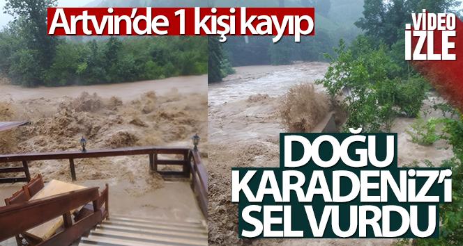 Doğu Karadeniz'i sel vurdu!