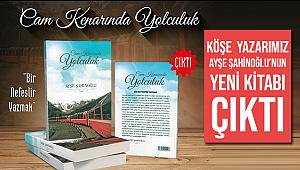 Köşe Yazarımız Ayşe Şahinoğlu'nun yeni kitabı çıktı.