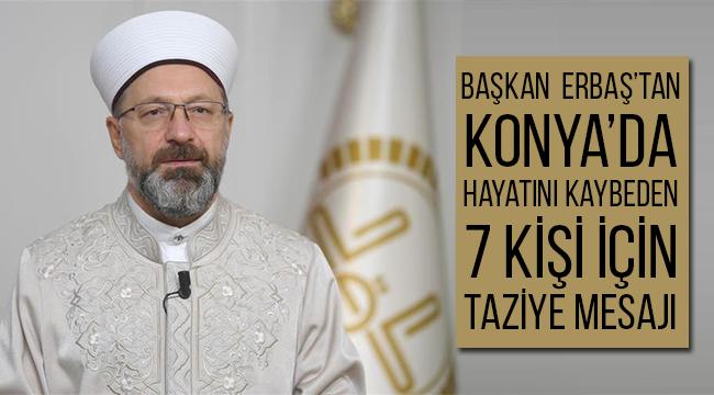 Başkan Erbaş'ta taziye mesajı