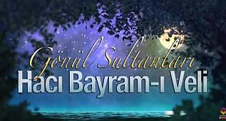 Hacı Bayram Veli Hz.