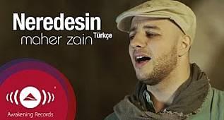 Maher Zain - Neredesin (Turkish-Türkçe) | Official Music Video